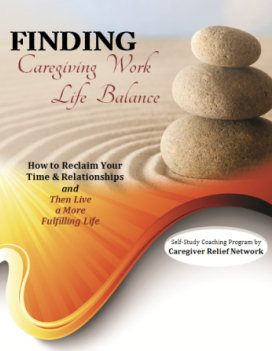 Finding Caregiving Work Life Balance